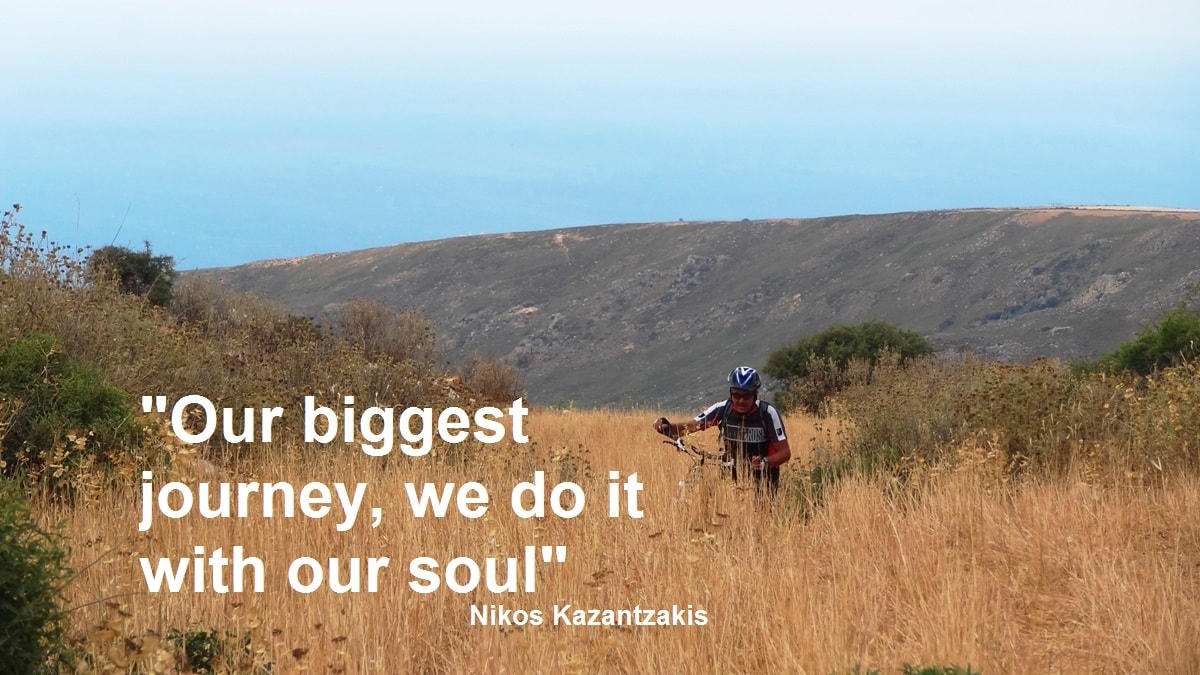 Our biggest journey we do it with our soul-Nikos Kazantzakis quotes for cyclists – CyclingCreta