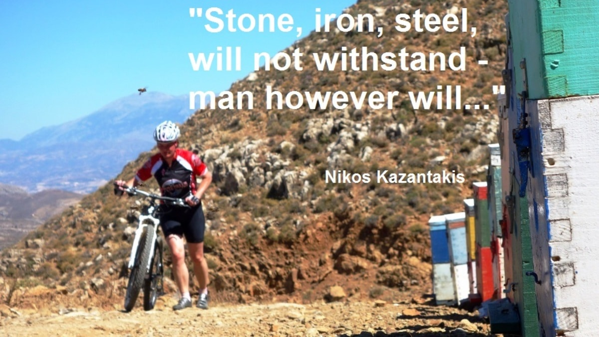Stone iron steel will not withstand man however will-Nikos Kazantzakis quotes for cyclists – CyclingCreta